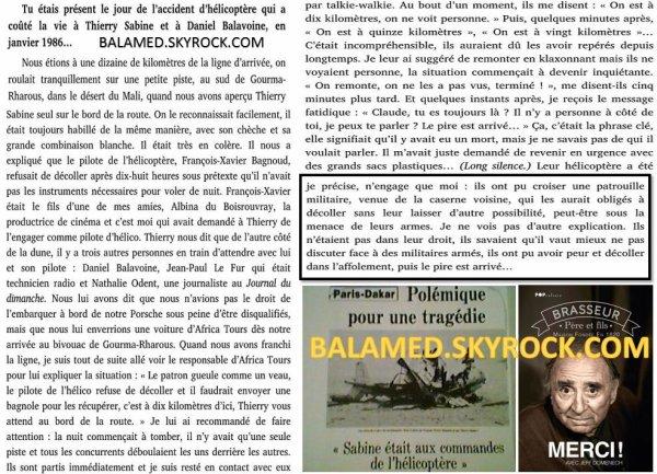 Claude Brasseur dans son livre « Merci » évoque l'hypothèse d'une action Militaire qui couta la vie à Balavoine, Thierry Sabine et trois autres occupants