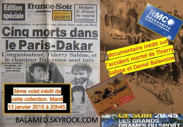 Un documentaire inédit sur l'accident mortel de Thierry Sabine et Daniel Balavoine le Mardi 13 janvier 2015 à 20h45 sur RMC Découverte