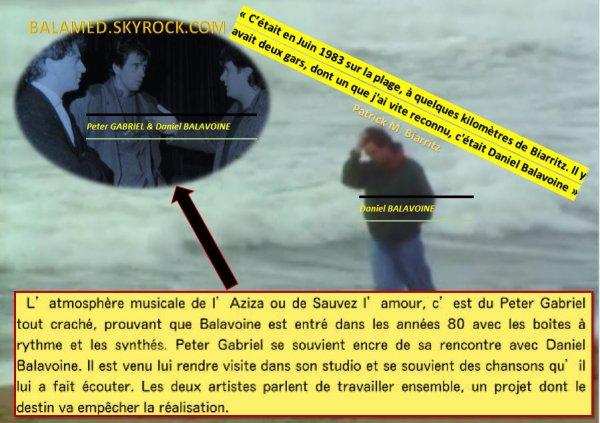 """""""C'était en Juin 1983 sur la plage, à quelques kilomètres de Biarritz. Il y avait deux gars, dont un que j'ai vite reconnu, c'était Daniel Balavoine"""" (Patrick M. Biarritz)"""