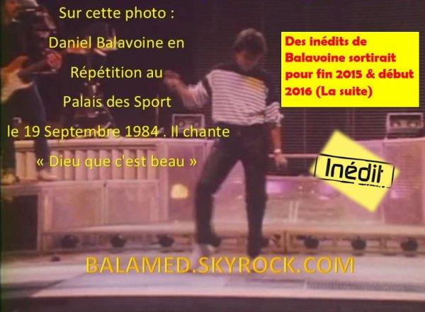 Des inédits de Balavoine sortirait pour fin 2015 & début 2016 (La suite)