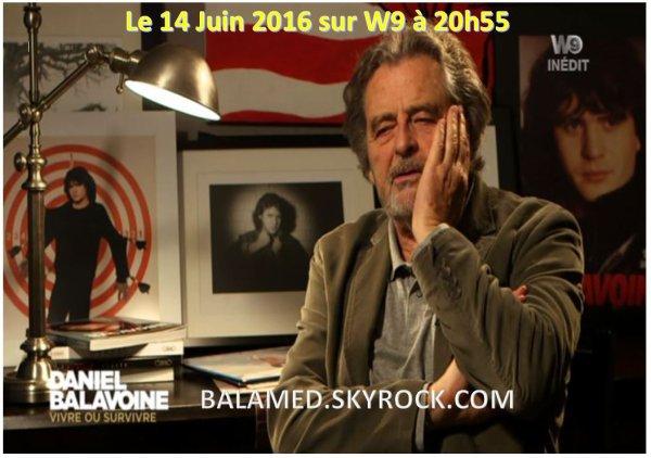 Daniel Balavoine - Vivre ou survivre le 14 Juin 2016 sur W9