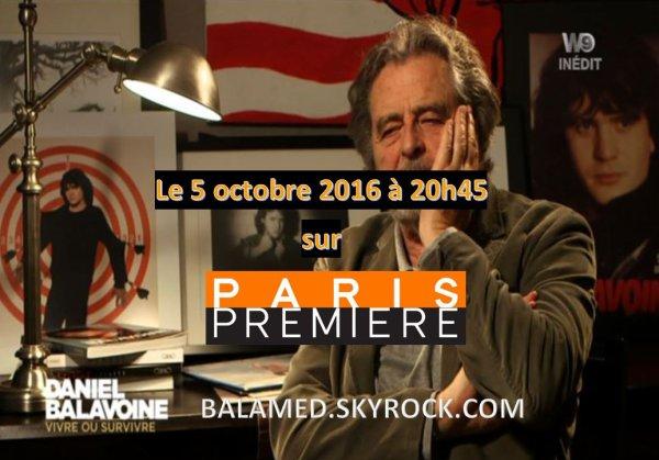 Daniel Balavoine - Vivre ou survivre le 5 Octobre 2016 à 20h45 sur Paris Première