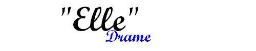 """Texte 2 - """"Elle"""" - Drame"""