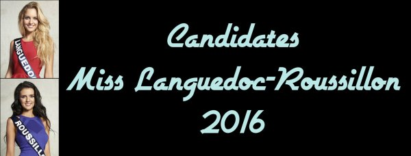 Candidates Miss Languedoc-Roussillon 2016