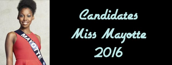 Candidates Miss Mayotte 2016