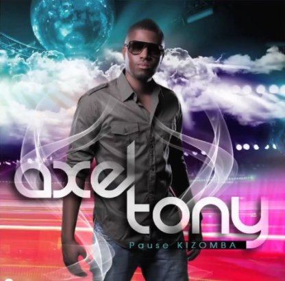 PAUSE KIZOMBA / Axel Tony _ Pause Kizomba  (2011)
