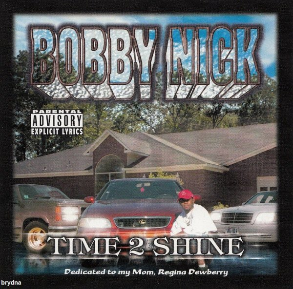 Bobby Nick - Time 2 Shine