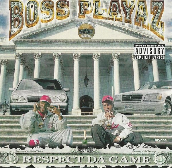 Boss Playaz - Respect Da Game