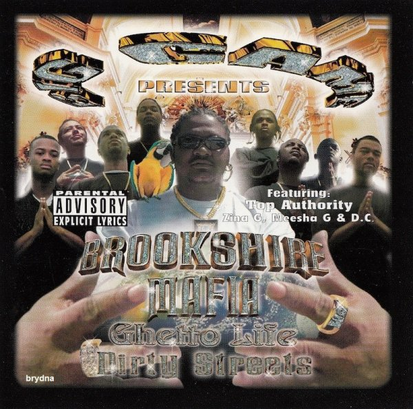 Brookshire Mafia - Ghetto Life Dirty Streets