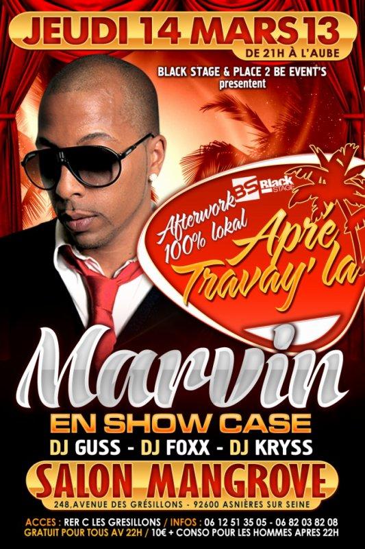 """Ce jeudi 14 """" Marvin """" à L'Afterwork """"Apré Travay La"""" ... ★Aux platines : Dj Guss, Dj Kryss & Dj Foxx - GRATUIT POUR TOUS AVANT 22H"""