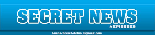 #SECRETNEWS - Episode 5 : Une nouvelle recrue pour le debrief + Les t�lespectateurs au coeur du dispositif