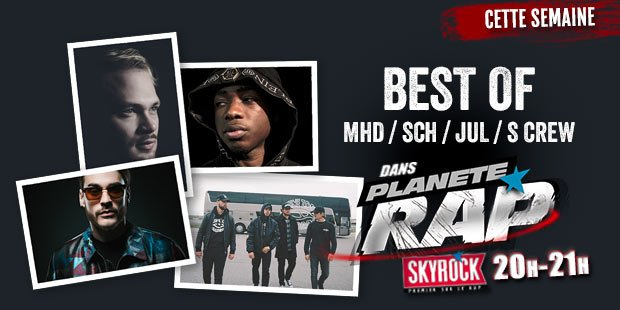 Plan�te Rap Best of avec S-Crew, SCH, JUL et MHD