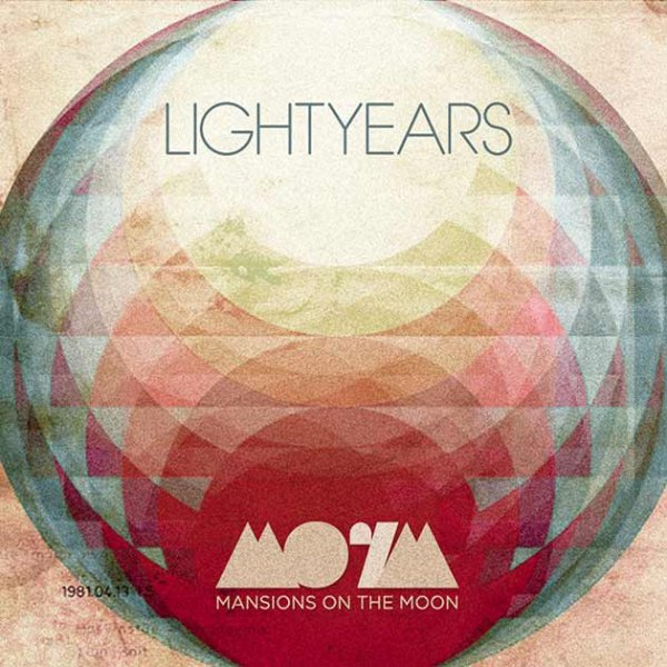 Mansions on The Moon - Lightyears
