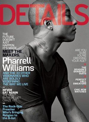 The Renaissance Man : Pharrell Williams - Details Magazine