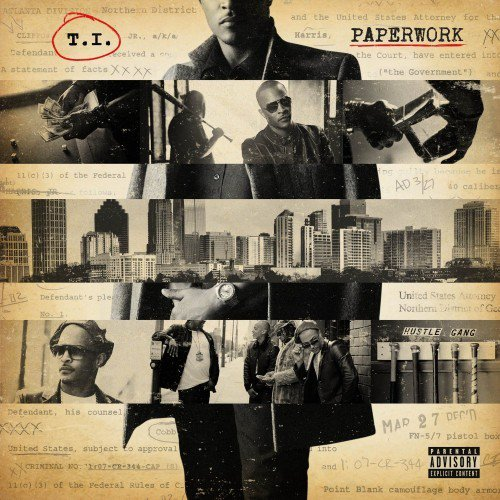 T.I. - Paperwork (Feat. Pharrell)