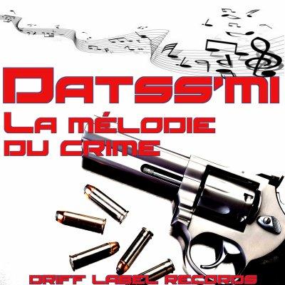 datss'mi 's back / la m�lodie du crime (2016)