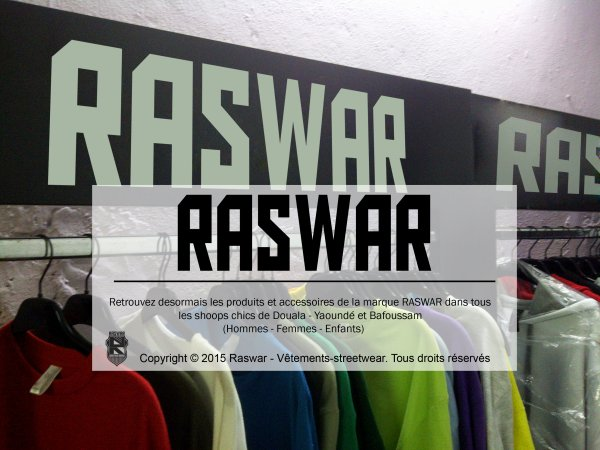 Collection streetwear Raswar Cameroun ; Twitter @raswarwear