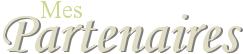 . • • • ARTICLE # 4 | 07.02.2013  Mes Partenaires  • • • .