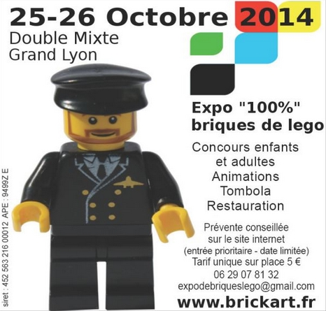 Prochaine Expo 100% LEGO pour les Festi: 25 et 26 Octobre 2014 Brickart - Salle Double Mixte Grand Lyon - Villeurbanne (69625)