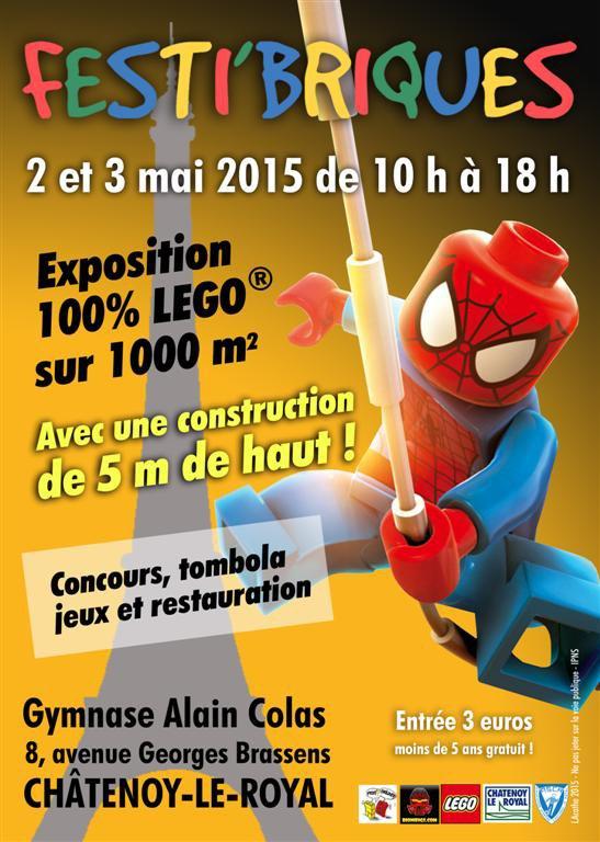 Prochaine expo 100% Lego avec Festi'briques: 2-3 mai 2015 à Châtenoy-Le-Royal (71880)