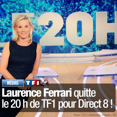 laurence ferrari quitte le 20h de tf1 et tf1 pour direct 8 e m g p la plaine saint denis 93. Black Bedroom Furniture Sets. Home Design Ideas