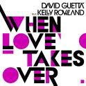 One Love / When Love Takes Over (Featuring Kelly Rowland) (2010)