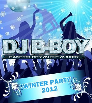 DJ B-Boy - Party Winter 2012