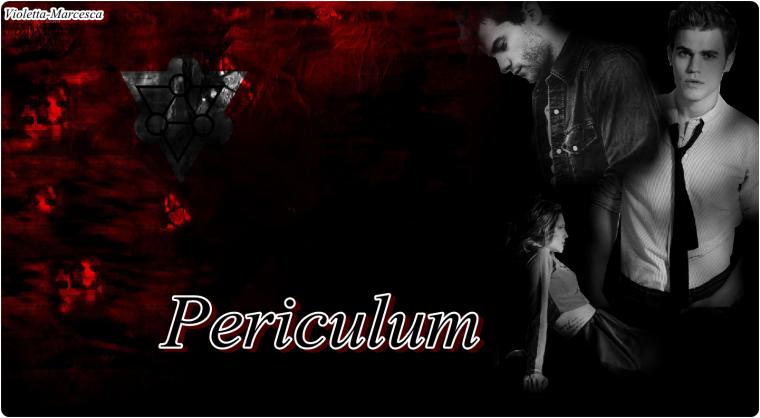 III                - Periculum -