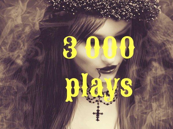 3 000 plays https://youtu.be/Xx-z7DO8DSY