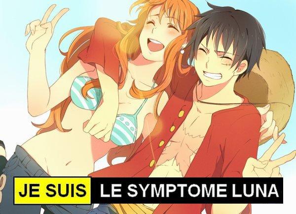 Je suis le symptôme LuNa ♥