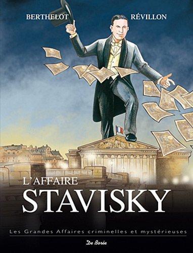 L'affaire Stavisky : l'affaire qui ébranla la Troisième République