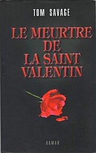 Le meurtre de la Saint Valentin, Tom Savage