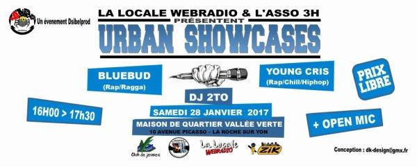 URBAN SHOWCASE N° 1 Le samedi 28 Janvier 2017 de 16h00 a 17h30