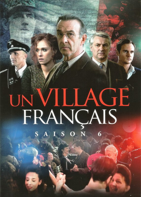 UN VILLAGE FRAN�AIS : 1944 (Saison 6)