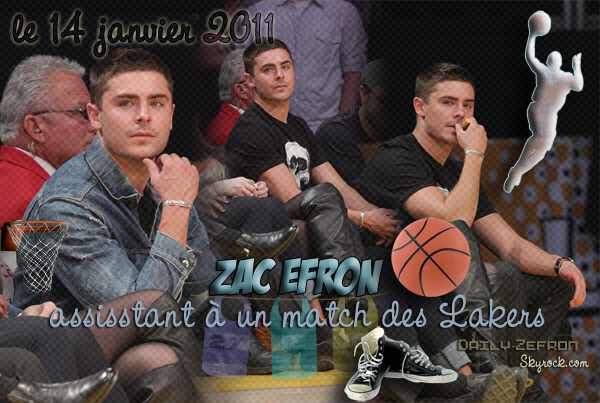 → Zac EFRON // Candids . • ˙ • . • ˙ • . • ˙ • . • ˙ • . • ˙ • . • ˙ • . • ˙ • . • ˙ • . •˙ • .  DAILY-ZEFRON ★.•°•.•Match des Lakers•.•°•.★  « Staples Center de Los Angeles » - . • ˙ • . • ˙ • . • ˙ • . • ˙ • . • ˙ • . • ˙ • . • ˙ • . • ˙ • . •˙ • .  « 14.01.2011 »