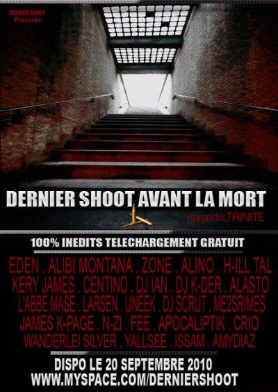 """MIXTAPE """"DERNIER SHOOT AVANT LA MORT 3 épisode:TRINITE"""" TELECHARGEMENT GRATUIT"""