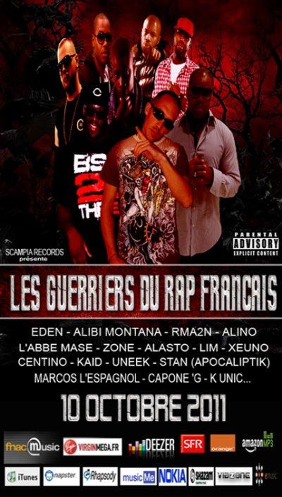 LES GUERRIERS DU RAP FRANCAIS. SORTIE LE 10 OCTOBRE 2011