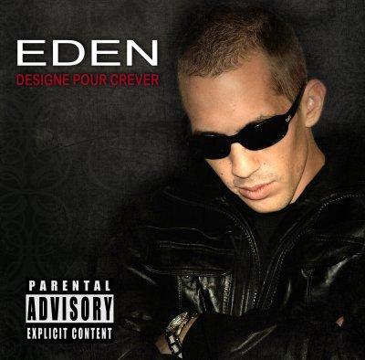 Désigné Pour Crever / EDEN. On Taf Dure  feat.ZONE/NYCOLE VALENTINA (2011)