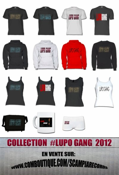 """COLLECTION """"LUPO GANG -WEAR"""" 2012"""