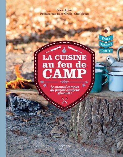 La cuisine au feu de camp indian 39 s trappeur - Cuisine au feu de bois ...