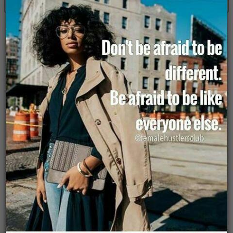 N est pas peur d etre Differente...