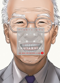 Last Hero Inuyashiki (Tome 1) - Review