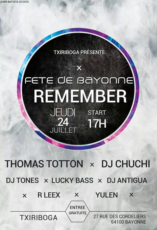 jeudi 24 juillet txiriboga x  fete de bayonne (remember) start 17h