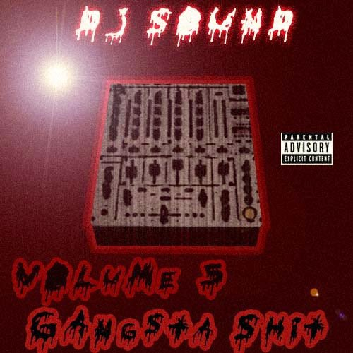 DJ Sound - Vol.5 Gangsta Shit