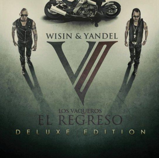Wisin & Yandel – Los Vaqueros (El Regreso) (2011)