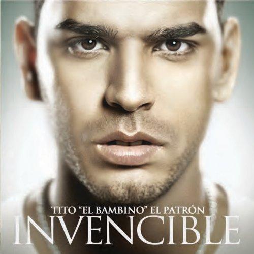 Tito El Bambino – Invencible (2011)