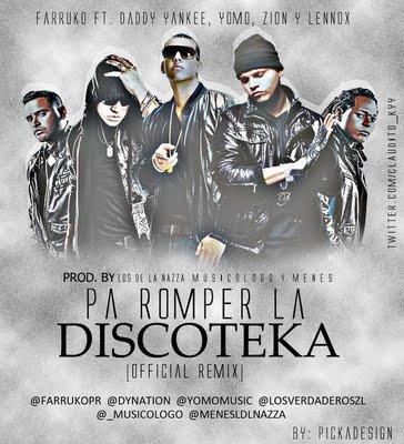 Pa Romper La Discoteca Remix
