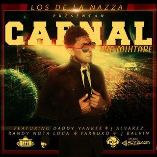 Los De La Nazza Presentan: Carnal (The Mixtape) (2011)