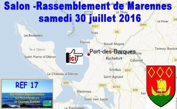 """Salon REF17 Port des Barques (""""Marennes"""") (30/07/2016)"""