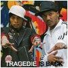 Tragedie-Is-Back